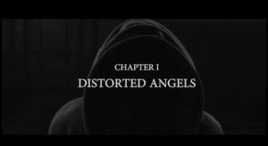 Axiom, chapitre 1 : Distorted Angels